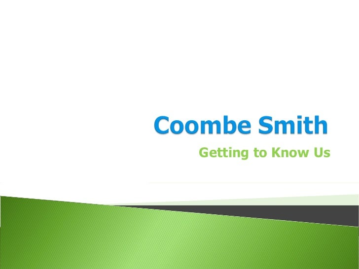 Coombe Smith overview