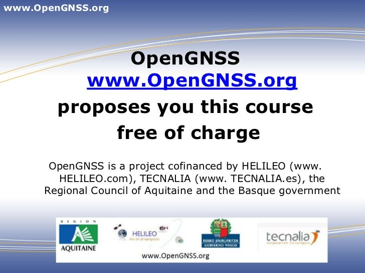 www.OpenGNSS.org               OpenGNSS           www.OpenGNSS.org        proposes you this course             free of cha...