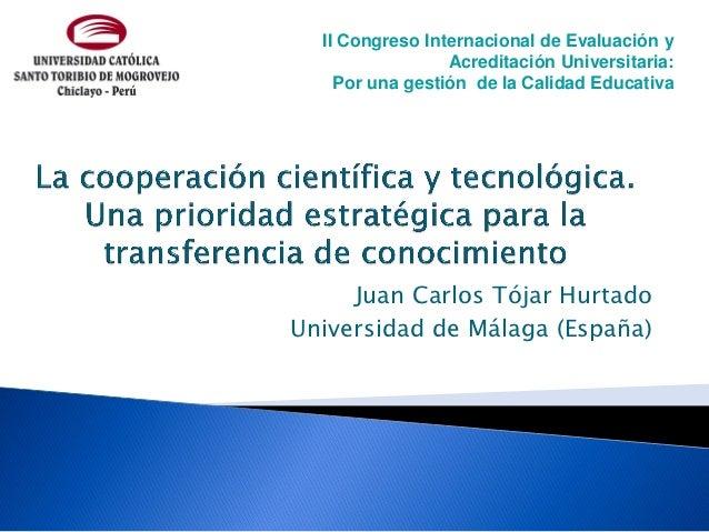 II Congreso Internacional de Evaluación y                 Acreditación Universitaria:    Por una gestión de la Calidad Edu...