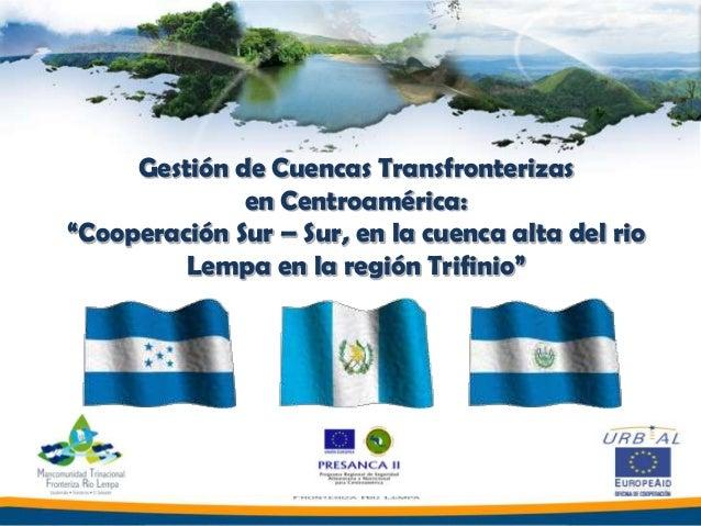 Experiencia del río Lempa en región Trifinio