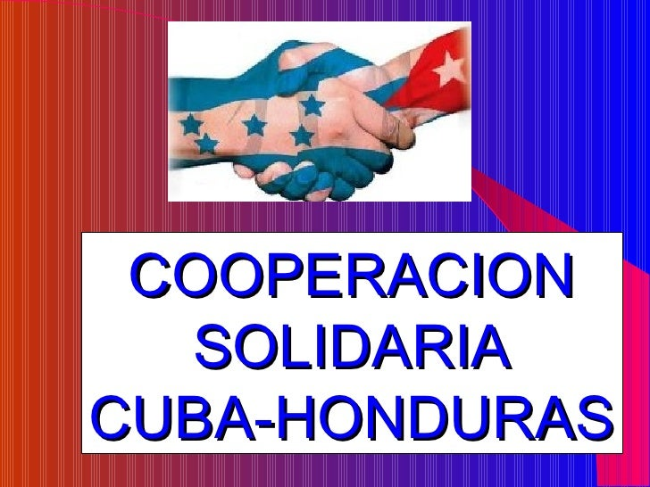 COOPERACION SOLIDARIA CUBA-HONDURAS