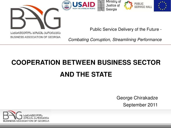 Public Service Delivery of the Future -             Combating Corruption, Streamlining PerformanceCOOPERATION BETWEEN BUSI...