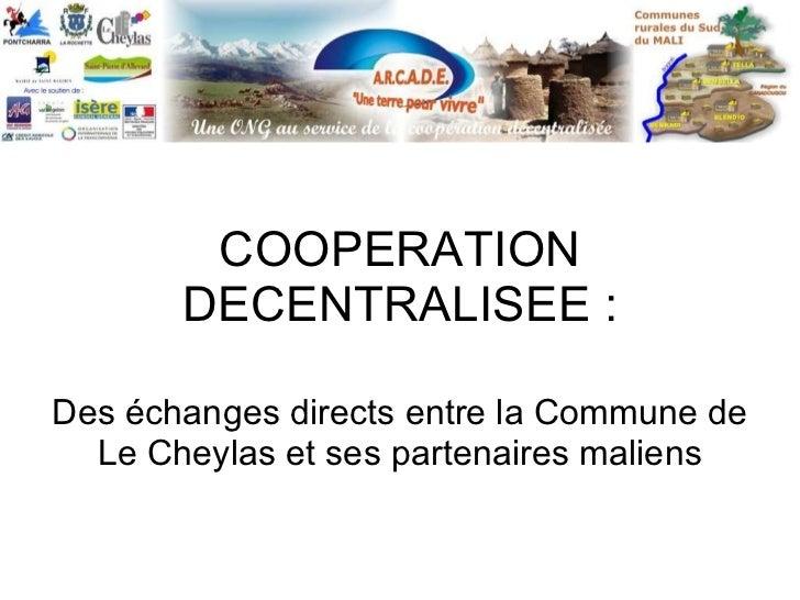 COOPERATION DECENTRALISEE : Des échanges directs entre la Commune de Le Cheylas et ses partenaires maliens