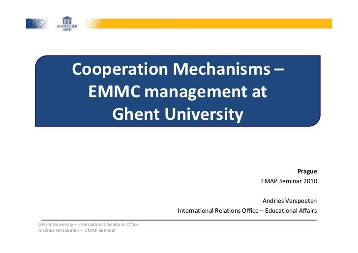 Cooperation Mechanisms –                  EMMC management at                    Ghent University                          ...