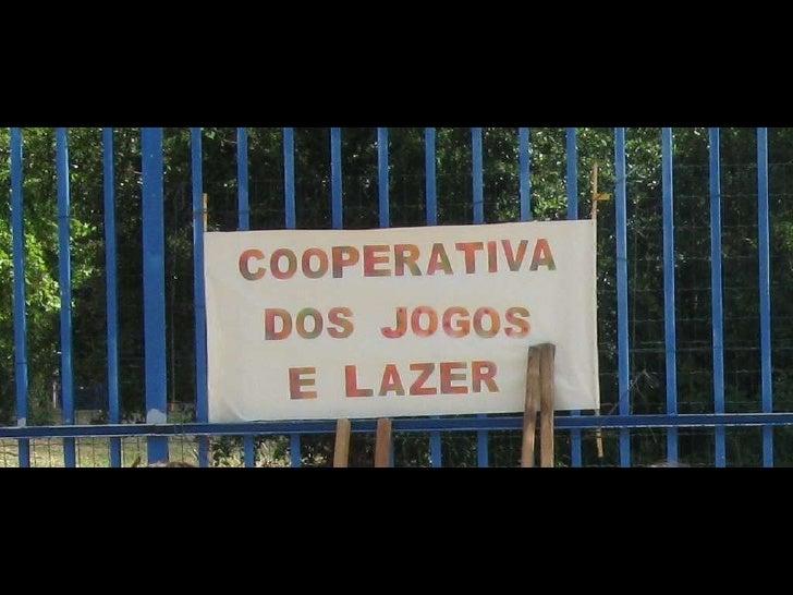 Cooperativa dos Jogos e Lazer | Jogos Tradicionais