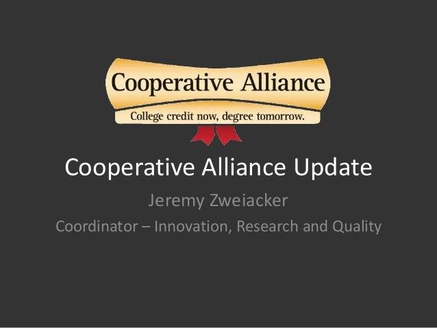 Cooperative Alliance Update