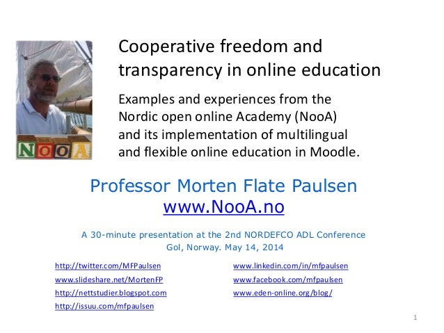 Cooperative freedom and transparency in online education Examples and experiences from the Nordic open online Academy (Noo...