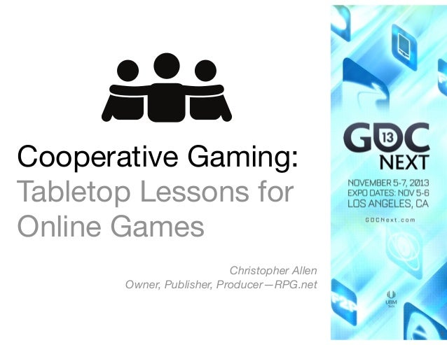 Cooperative gaming—tabletop lessons for online games
