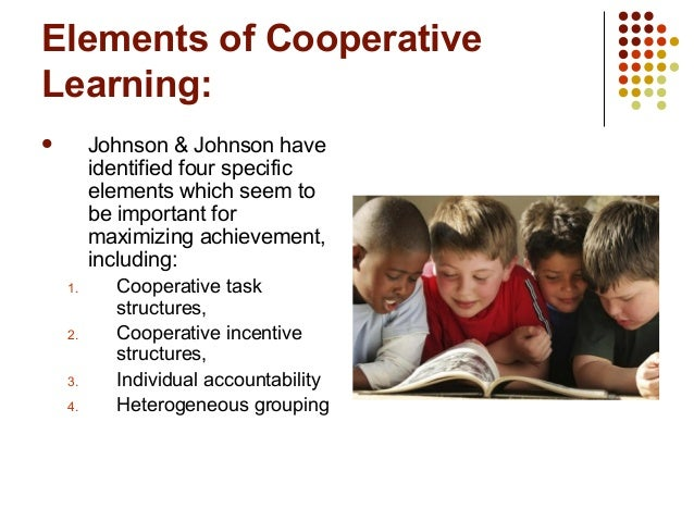 cooperative learning johnson and johnson Restorative justice in schools: necessary roles of cooperative learning and constructive conflict david w johnson university of minnesota esrc seminar.