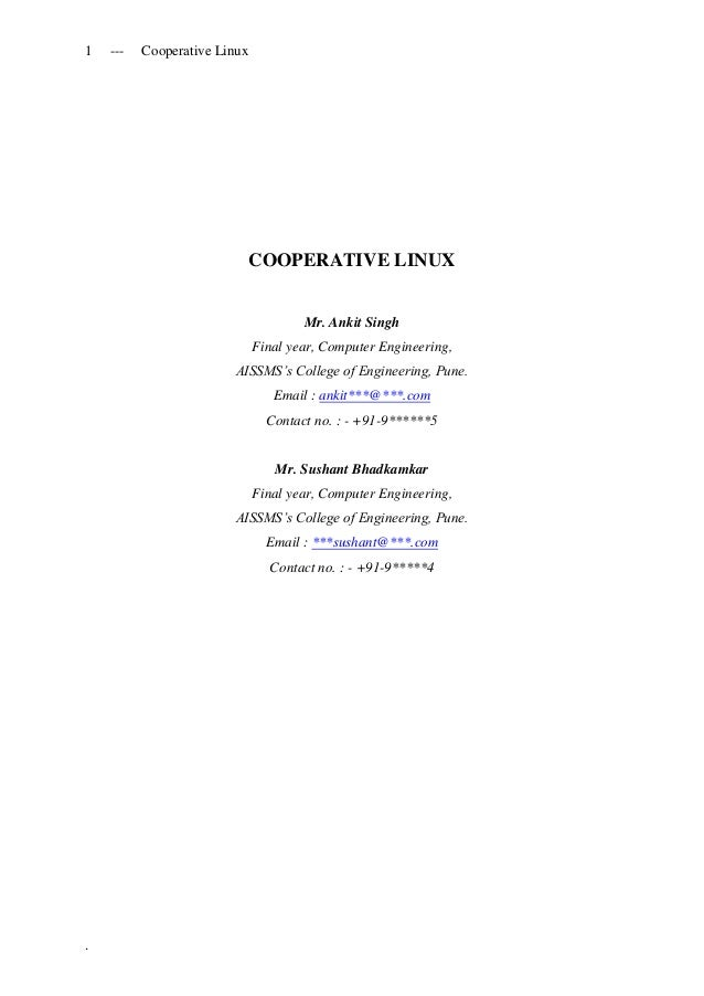 1 --- Cooperative Linux.COOPERATIVE LINUXMr. Ankit SinghFinal year, Computer Engineering,AISSMS's College of Engineering, ...