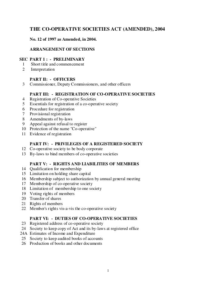 THE CO-OPERATIVE SOCIETIES ACT (AMENDED), 2004      No. 12 of 1997 as Amended, in 2004.      ARRANGEMENT OF SECTIONSSEC PA...