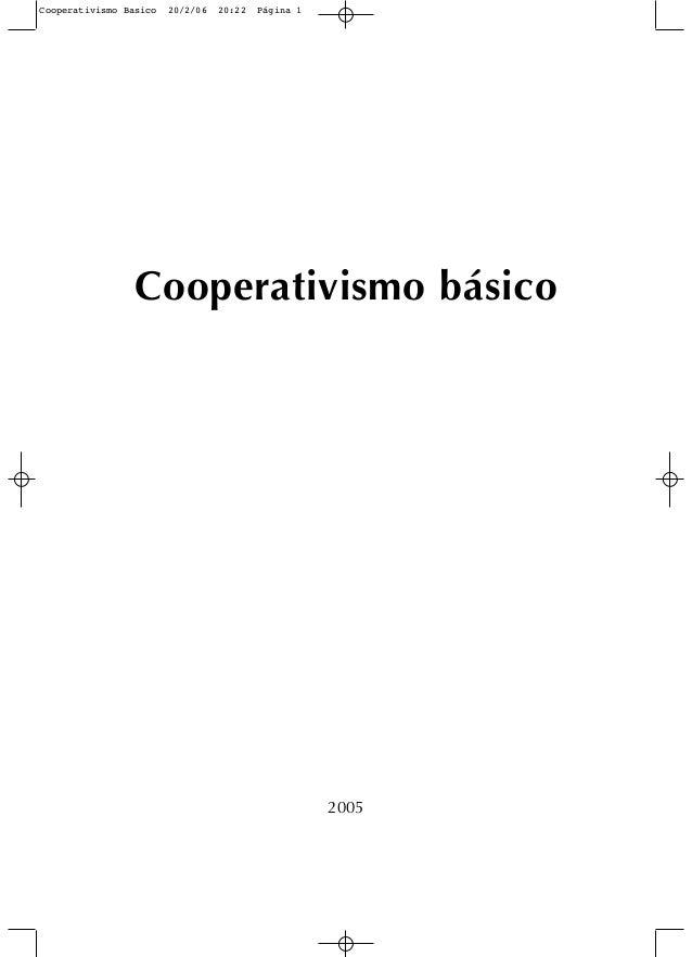 Cooperativismo básico2005Cooperativismo Basico 20/2/06 20:22 Página 1