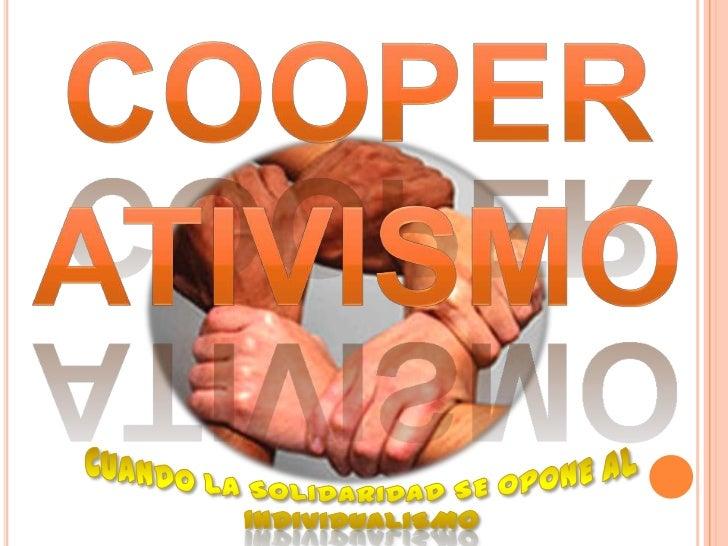 En 1844, un grupo de obreros ingleses creó unaorganización cooperativa de carácter legal, conlos aportes de sus integrante...