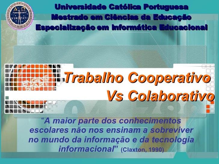 Cooperativo Colaborativo
