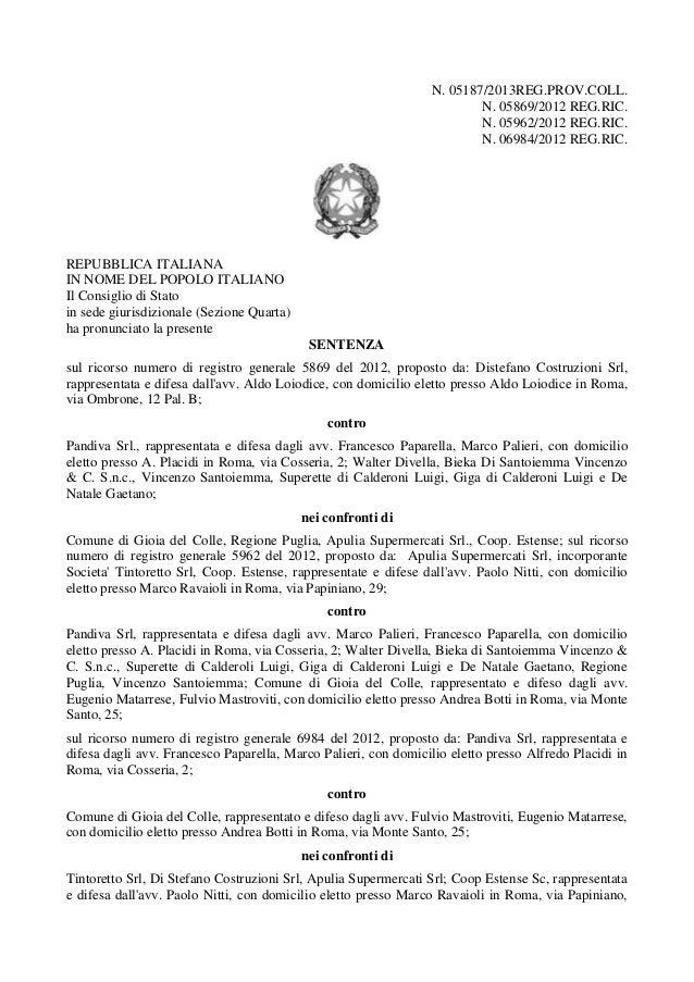 N. 05187/2013REG.PROV.COLL. N. 05869/2012 REG.RIC. N. 05962/2012 REG.RIC. N. 06984/2012 REG.RIC.  REPUBBLICA ITALIANA IN N...
