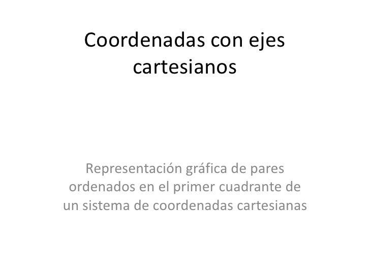 Coordenadas Con Ejes Cartesianos