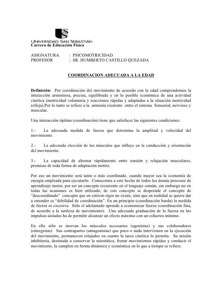 Carrera de Educación Física  ASIGNATURA            : PSICOMOTRICIDAD PROFESOR              : SR. HUMBERTO CASTILLO QUEZADA...