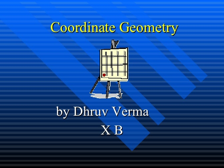 Coordinate Geometry by Dhruv Verma  X B