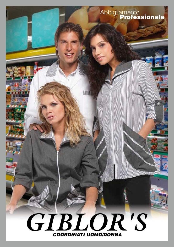Abbigliamento                      Professionale     COORDINATI UOMO/DONNA