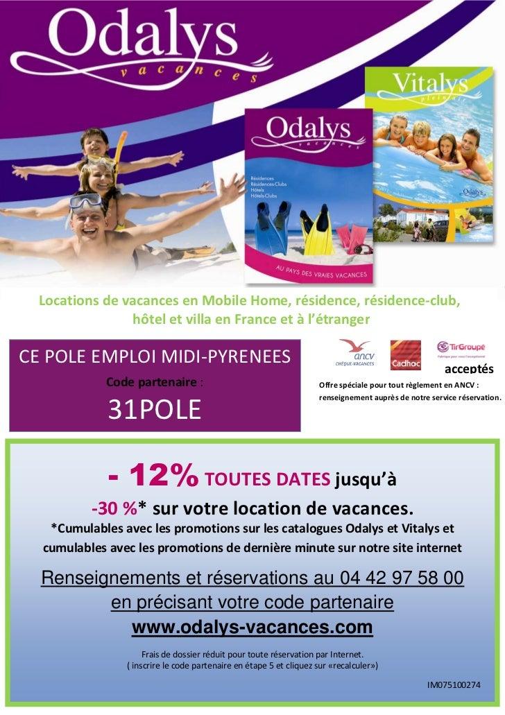 Locations de vacances en Mobile Home, résidence, résidence-club,                hôtel et villa en France et à l'étrangerCE...