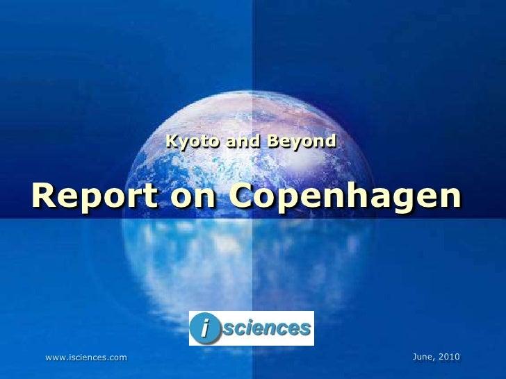 Kyoto and BeyondReport on Copenhagen                         Company                         LOGOwww.isciences.com        ...