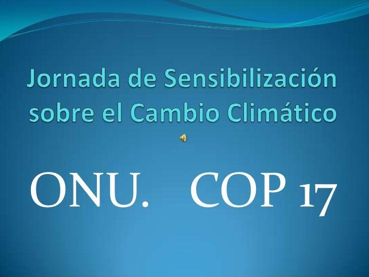 ONU. COP 17