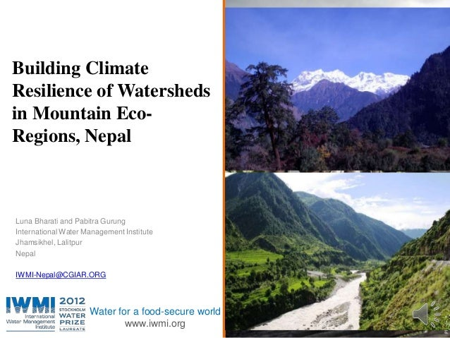 Building Climate Resilience of Watersheds in Mountain Eco-Regions, Nepal