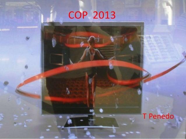 COP 2013           T Penedo