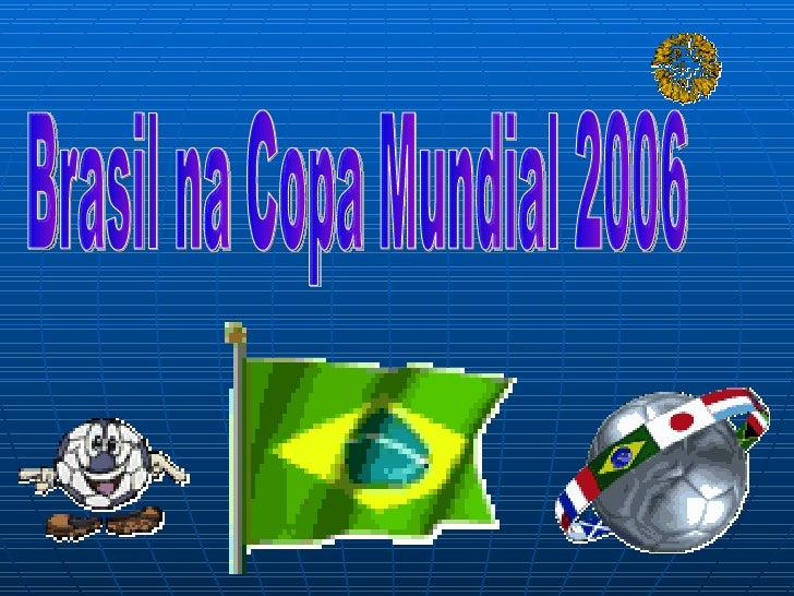 Brasil na Copa Mundial 2006