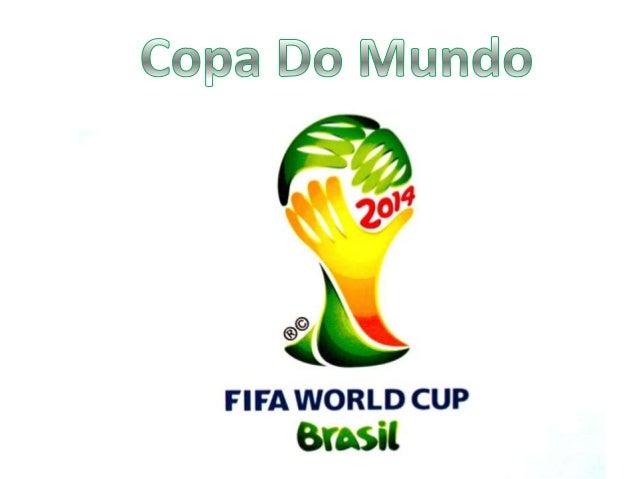 • Conhecida como Campeonato do mundo defutebol.• Competição internacional que ocorre a cada 4anos.• Foi criada em 1928 na ...