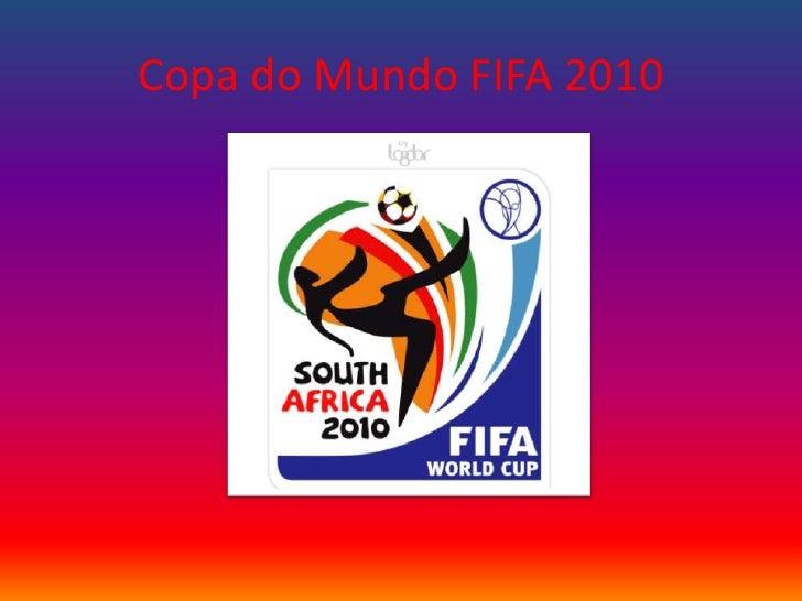 Copa do Mundo FIFA 2010<br />