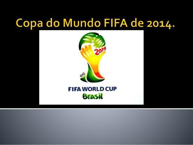  Copa é um evento realizado a cada 4 anos desde 1930, quando o projeto foi criado por Jules Rimet em 1928.  13 países co...