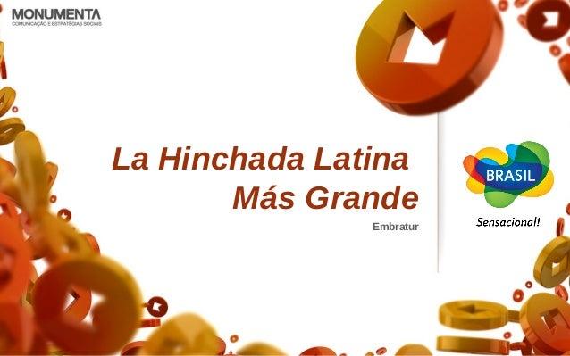 La Hinchada Latina Más Grande Embratur