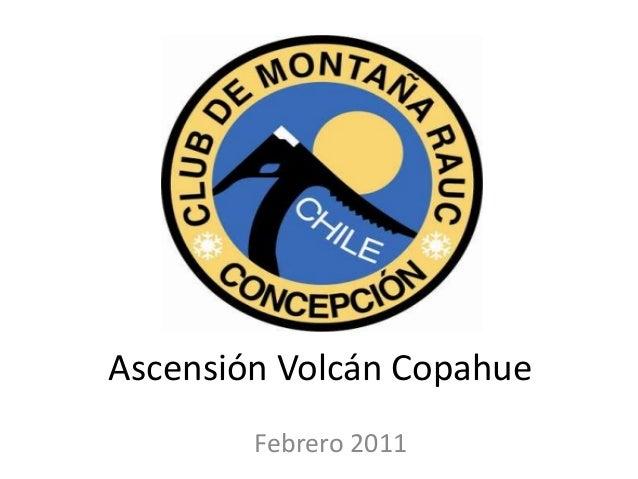 Ascensión Volcán Copahue Febrero 2011