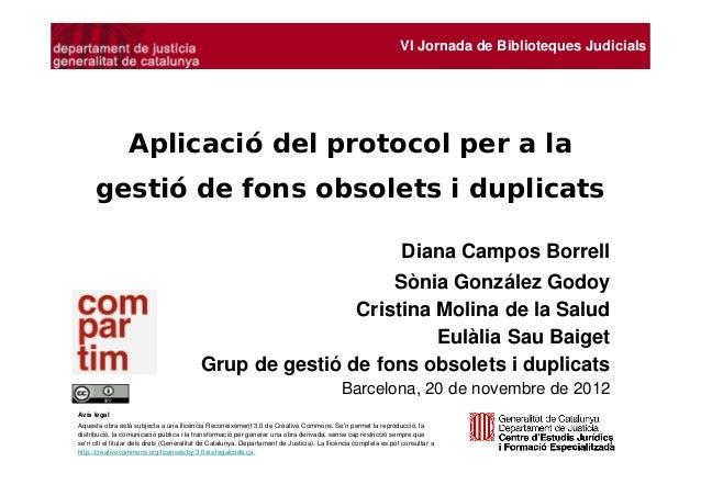 Aplicació del protocol per a la gestió de fons obsolets i duplicats