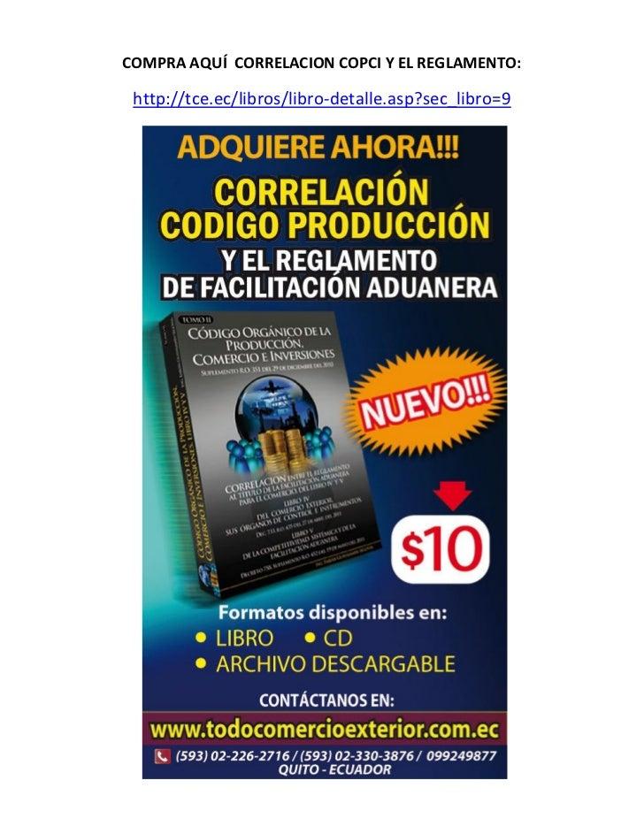 COMPRA AQUÍ CORRELACION COPCI Y EL REGLAMENTO: http://tce.ec/libros/libro-detalle.asp?sec_libro=9