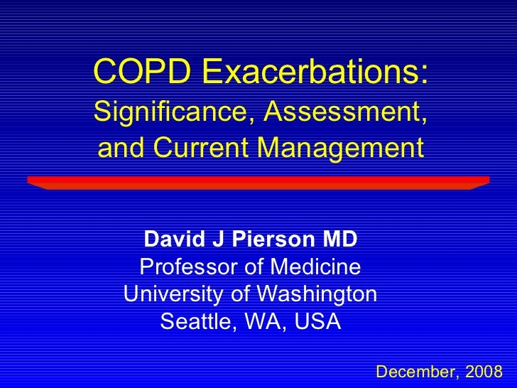 COPD Exacerbations:Significance, Assessment, and Current Management
