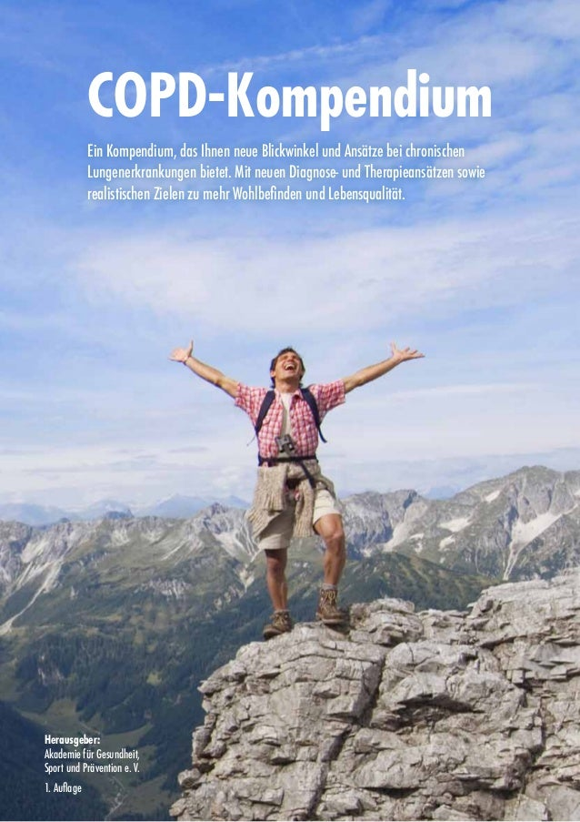 1 COPD-Kompendium Ein Kompendium, das Ihnen neue Blickwinkel und Ansätze bei chronischen Lungenerkrankungen bietet. Mit n...