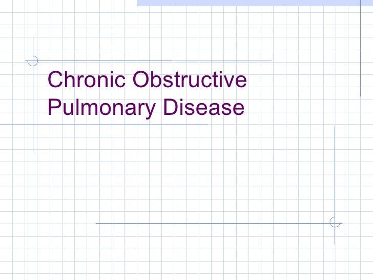 Chronic ObstructivePulmonary Disease