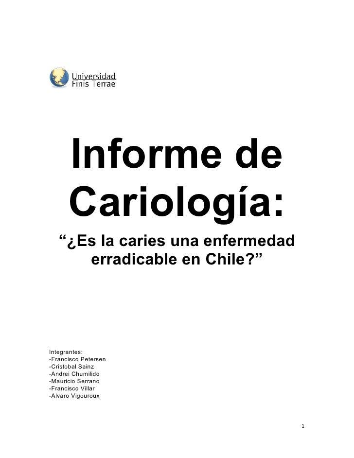 """Informe de         Cariología:        """"¿Es ..."""
