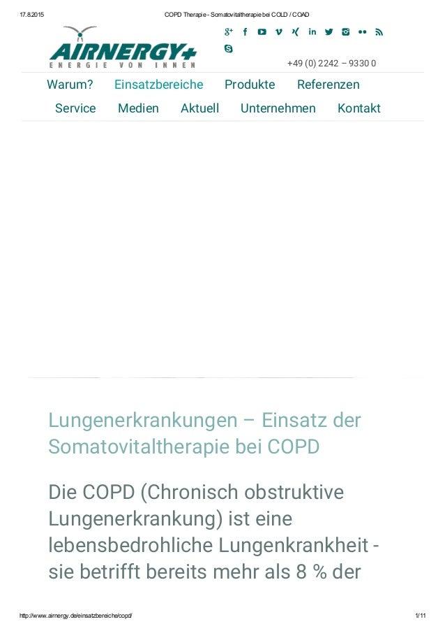 17.8.2015 COPDTherapieSomatovitaltherapiebeiCOLD/COAD http://www.airnergy.de/einsatzbereiche/copd/ 1/11 Lungenerkr...