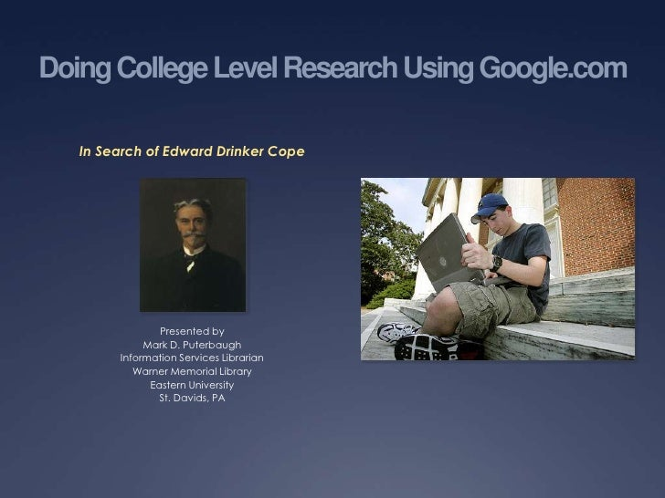 Doing College Level Research Using Google.com