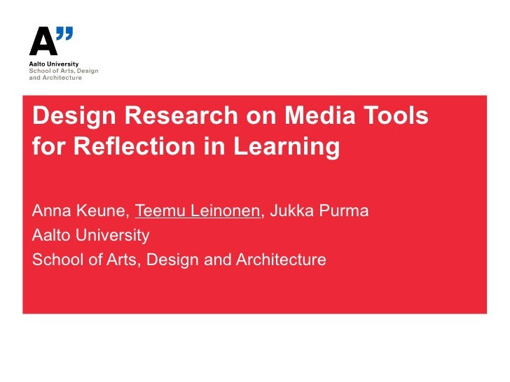Design Research on Media Tools for Reflection in Learning