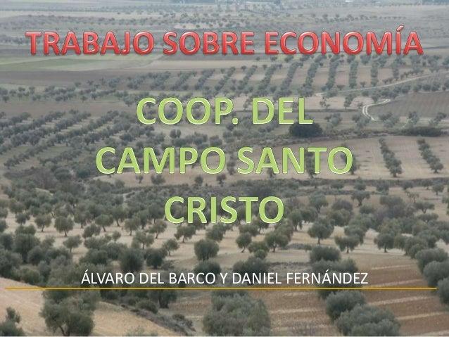 ÁLVARO DEL BARCO Y DANIEL FERNÁNDEZ