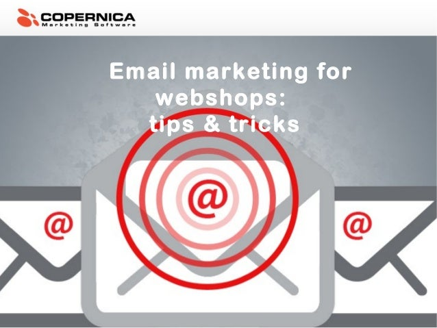 Email marketing for webshops: tips & tricks