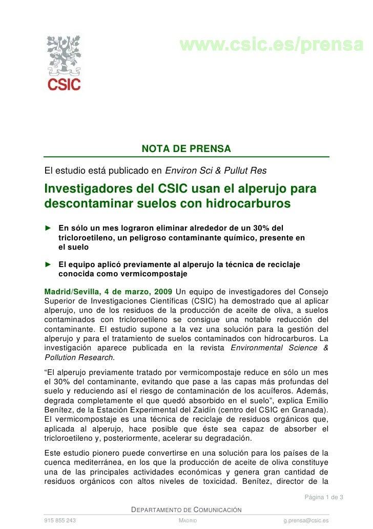 NOTA DE PRENSA  El estudio está publicado en Environ Sci & Pullut Res  Investigadores del CSIC usan el alperujo para desco...