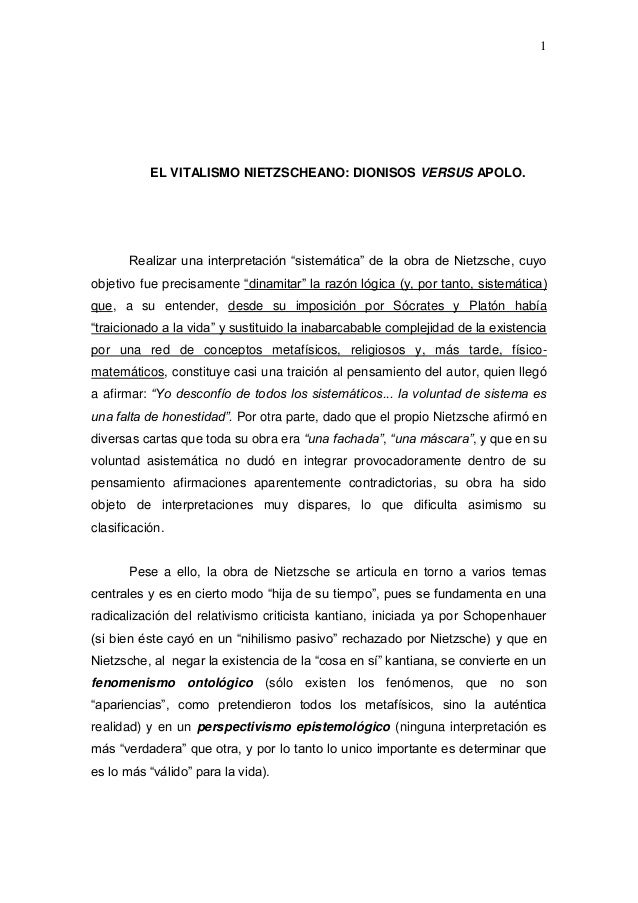 """1           EL VITALISMO NIETZSCHEANO: DIONISOS VERSUS APOLO.       Realizar una interpretación """"sistemática"""" de la obra d..."""