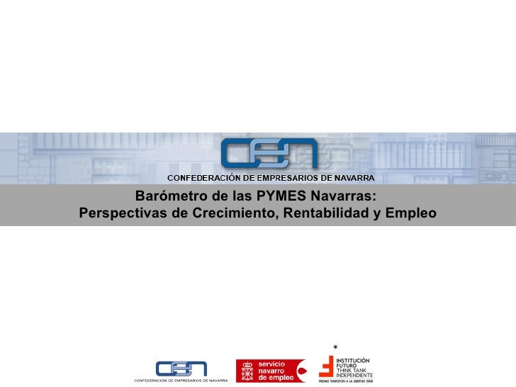Barómetro de las PYMES Navarras:  Perspectivas de Crecimiento, Rentabilidad y Empleo