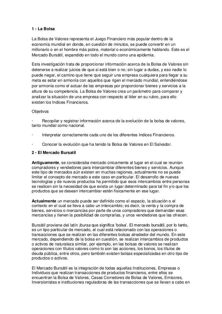 1 - La Bolsa<br />La Bolsa de Valores representa el Juego Financiero más popular dentro de la economía mundial en donde, e...