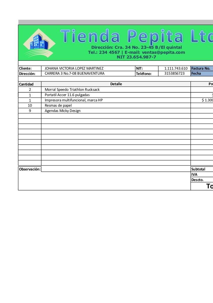 Dirección: Cra. 34 No. 23-45 B/El quintal                                        Tel.: 234 4567 | E-mail: ventas@pepita.co...